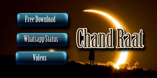 Chand Raat Mubarak WhatsApp Status 2021